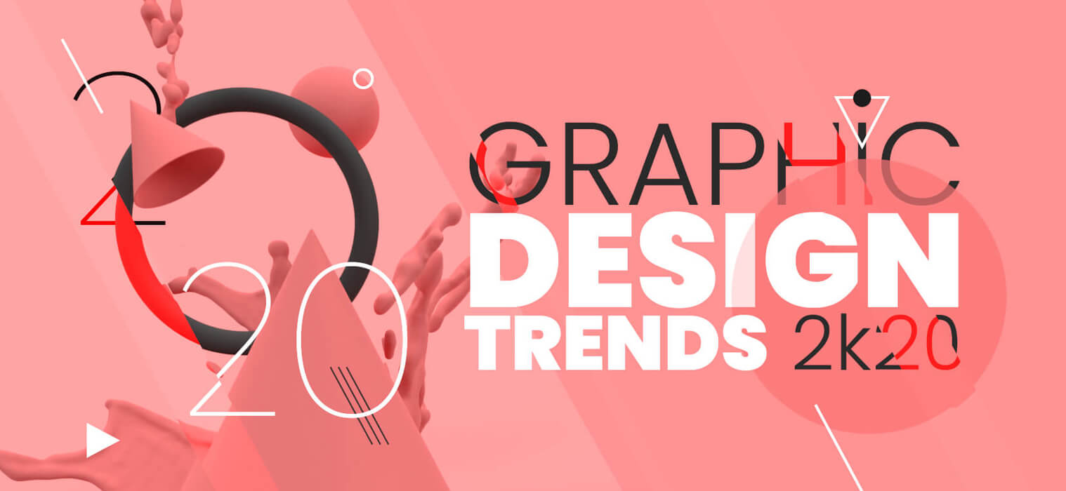 Graphic Design Styles: The Most Popular Graphic Design Trends For 2020